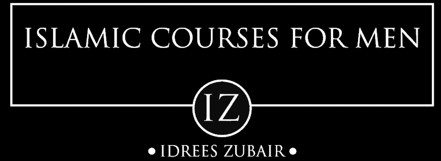 Idrees Zubair | Islamic Courses for Men